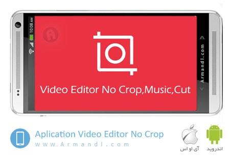 Video Editor No Crop
