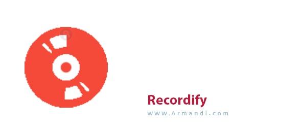 Recordify
