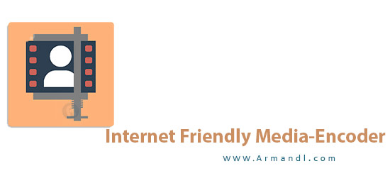 Internet Friendly Media Encoder