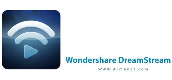 Wondershare DreamStream