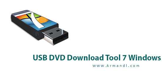 Windows 7 USB and DVD Download Tool