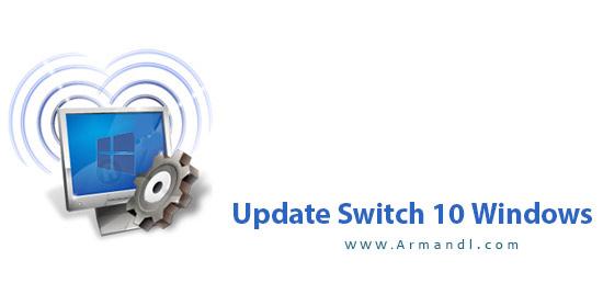 Windows 10 Update Switch