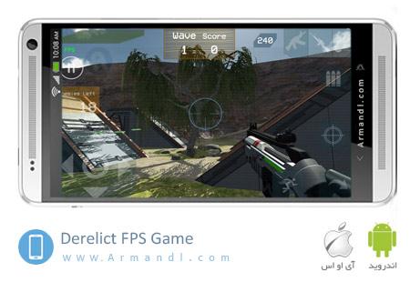 Derelict FPS Game