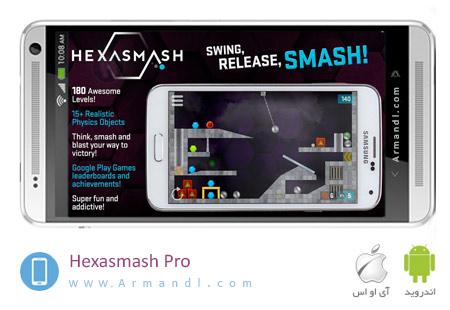 Hexasmash Pro