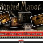 Haunted Manor 2 Full
