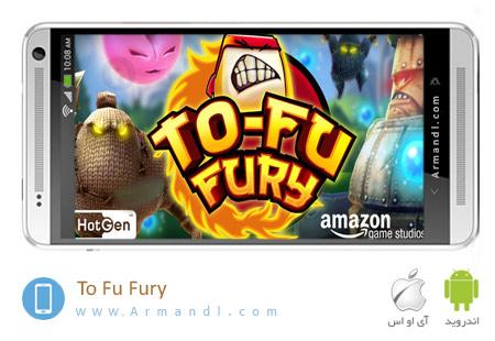 ToFu Fury