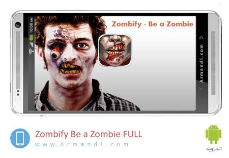 Zombify Be a Zombie FULL