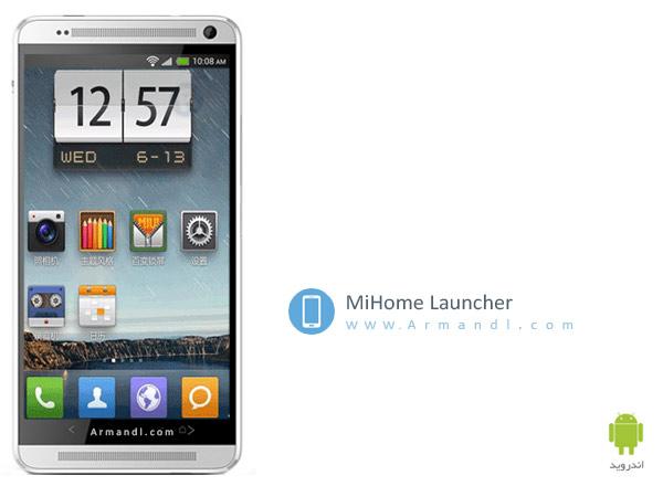 MiHome Launcher