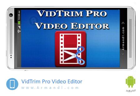 VidTrim Pro Video Editor