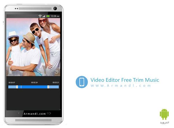 Video Editor Free Trim Music