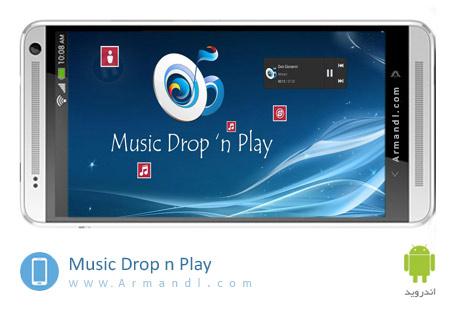 Music Drop n Play