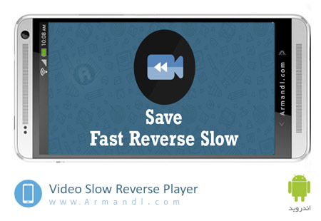 Video Slow Reverse Player