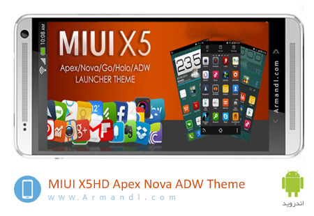 MIUI X5 HD Apex Nova ADW Theme