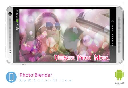 Photo Blender Mixer