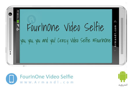 FourInOne Video Selfie
