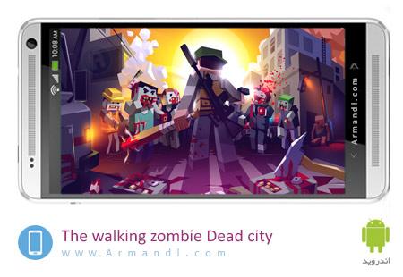 The walking zombie Dead city