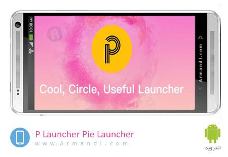 P Launcher Pie Launcher