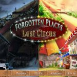 Forgotten Places Lost Circus