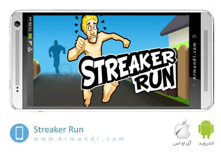 Streaker Run