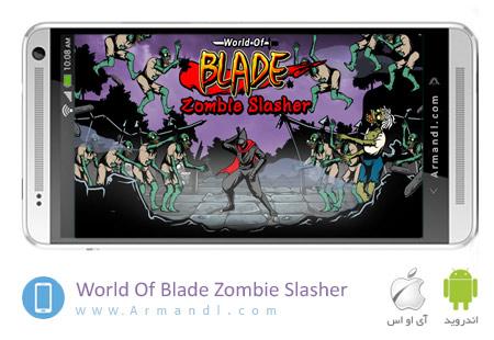 World Of Blade Zombie Slasher