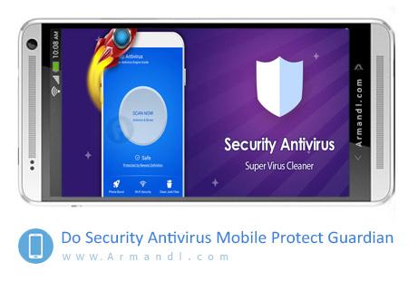 Do Security Antivirus Mobile Protect Guardian