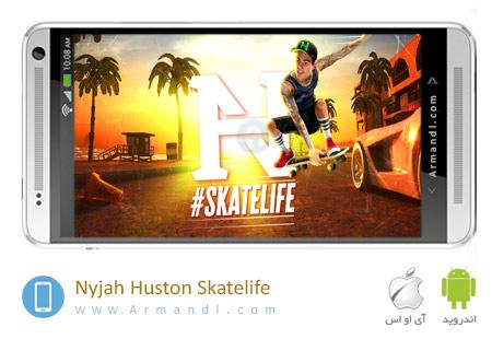 Nyjah Huston Skatelife
