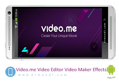 Video.me Video Editor Video Maker Effects