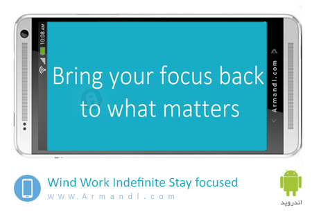 Wind Work Indefinite Stay focused
