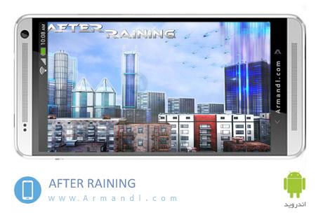 AFTER RAINING