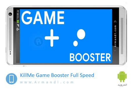 KillMe Game Booster Full Speed