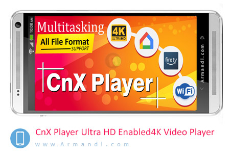 CnX Player Ultra HD Enabled 4K Video Player