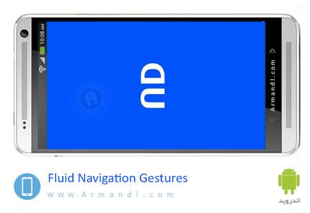 Fluid Navigation Gestures