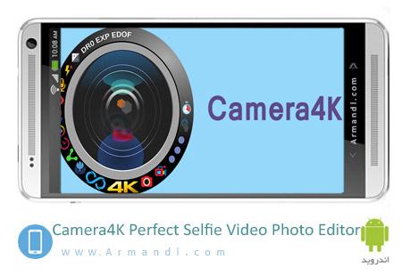 Camera4K Perfect Selfie Video Photo Editor