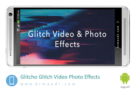 Glitcho Glitch Video & Photo Effects