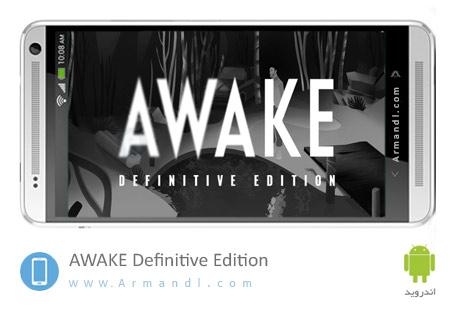 AWAKE Definitive Edition