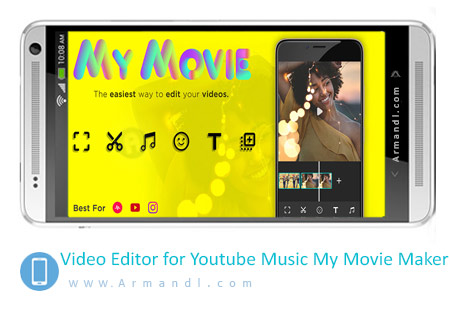 Video Editor for Youtube Music My Movie Maker